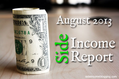 August 2013 Side Income Report