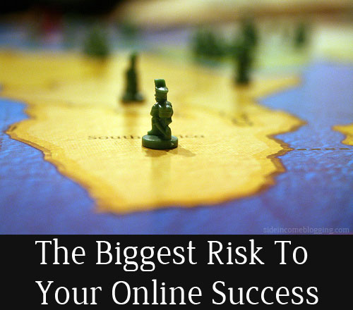 The biggest risk to your online success