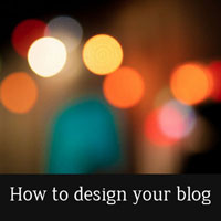 Thumbnail image for How to design your blog