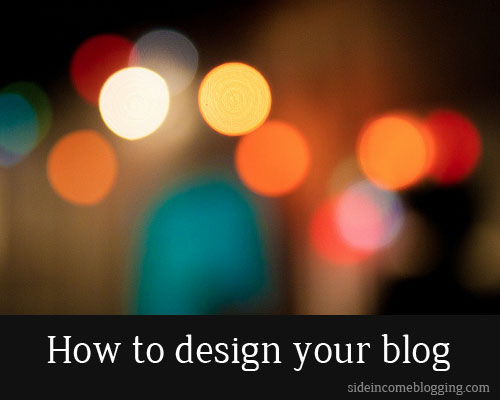 How to design your blog