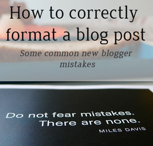 How to format a blog post