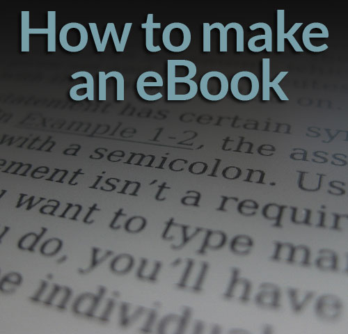 How to make an eBook