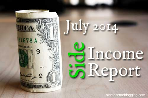 July 2014 Side Income Report