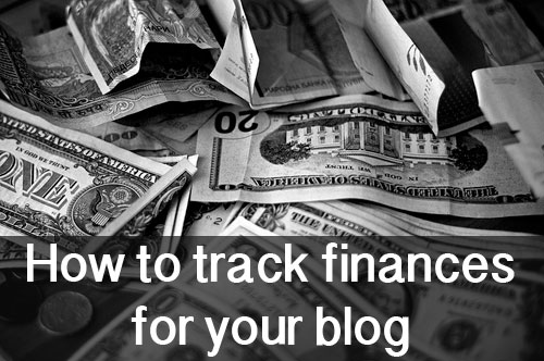How to track finances for your blog