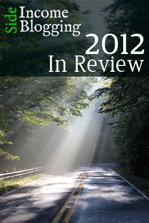 2012 Year in Review - Side Income Blogging