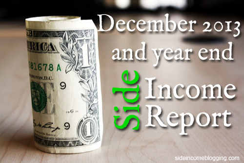 Side Income Report December 2013
