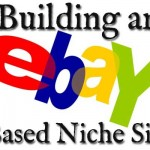 Building an ebay Based Niche site