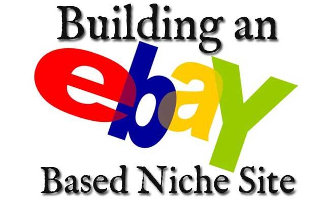 Building an ebay Niche Site
