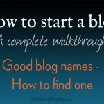 Good blog names – How to find one