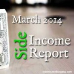 Side Income Report for March 2014